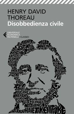 La disobbedienza civile, Henry Thoreau, Feltrinelli editore
