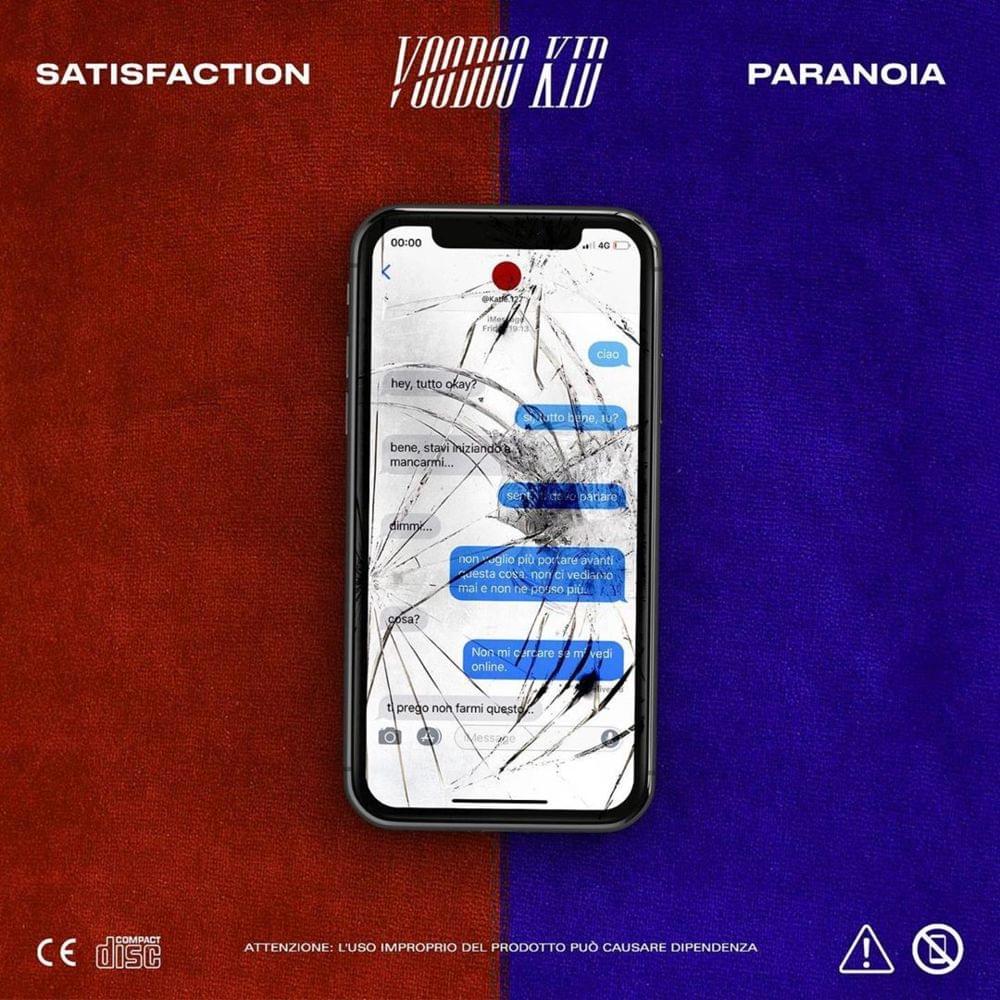 Satisfaction/Paranoia