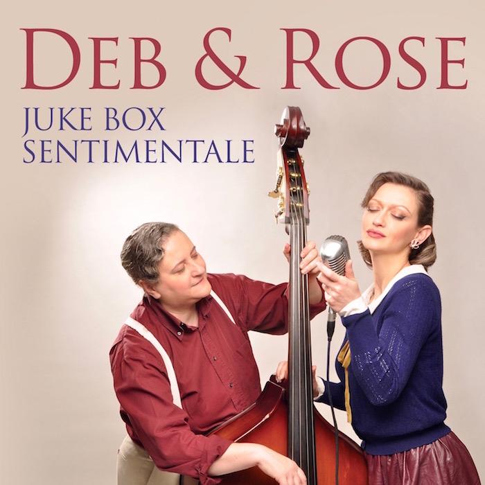 Juke box sentimentale: lo spettacolo al femminile di Deb&Rose