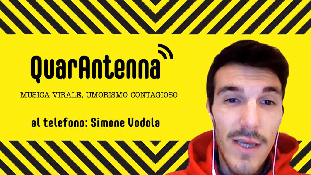 Simone Vodola per QuarAntenna