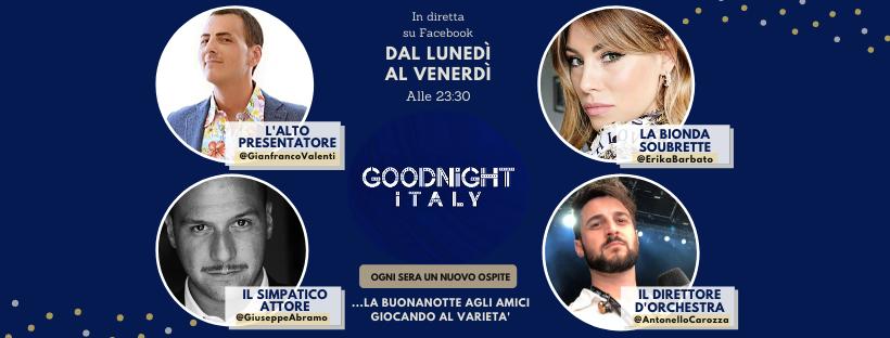 Goodnight Italy: il varietà che ci unisce